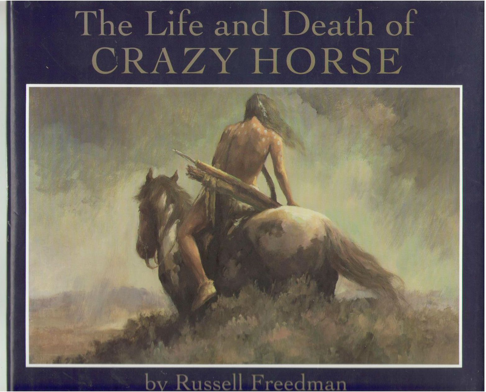 The Life and Death of Crazy Horse, Freedman, Russell