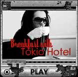 Breakfast With Tokio Hotel, 2010