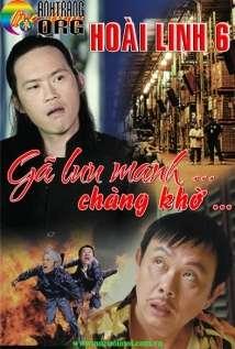 Hoài Linh Liveshow 6: Gã Lưu Manh Và Chàng Khờ
